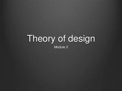 theory of layout principles of design theory of design module 2 proportion