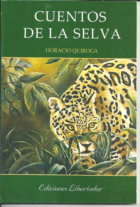 histeria libro cuentos de la selva horacio quiroga