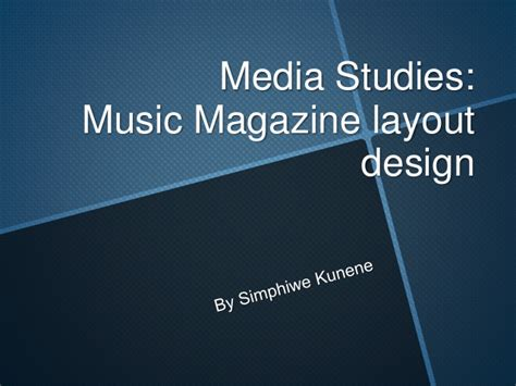 layout and design media studies media studies music magazine layout design