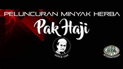Minyak Herba Pak Haji peluncuran minyak pak haji