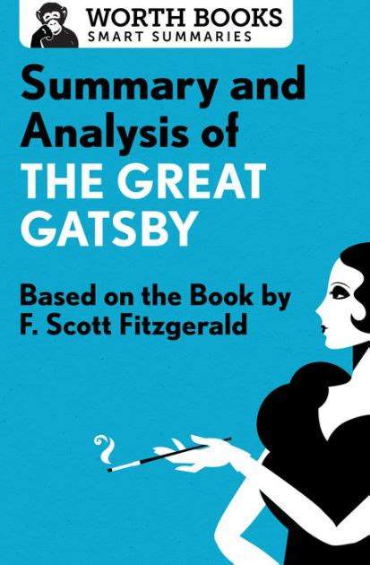 setting symbolism in the great gatsby summary and analysis of the great gatsby based on the