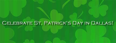 st s day 2016 2016 dallas st s day parade and festival date and time