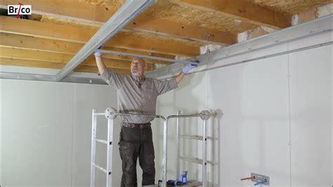 Comment Poser Un Plafond Suspendu by Installer Un Plafond Suspendu Avec Une Ossature Facile 224