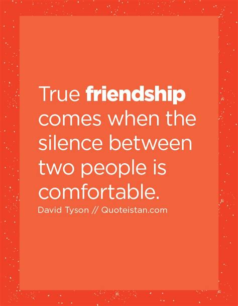 true friendship comes when silence between two people is comfortable 77 best images about friendship quotes on pinterest