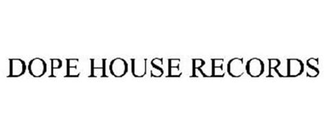 dope house records free trademark search protect business name incorporate your business trademarkia