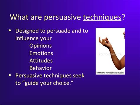 8 Techniques For Being Persuasive by Persuasive Techniques