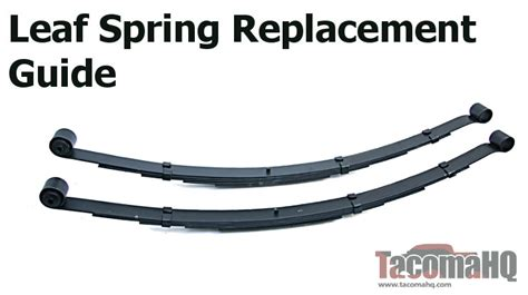 Toyota Tacoma Leaf Springs Tacoma Replacement Leaf Springs Listing Your Options