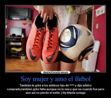 imagenes mujeres y futbol futbol frases de amor mujeres imagui