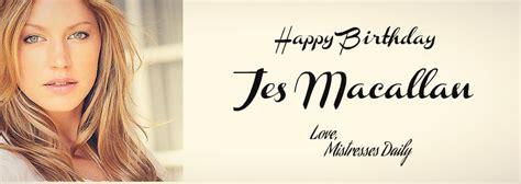 jes macallan grey s anatomy happy birthday to jes macallan mistresses daily