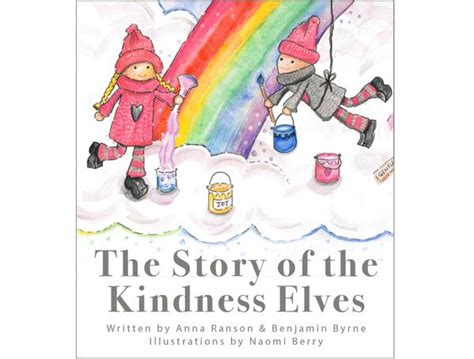 elven winter the saga of the elven books the story of the kindness elves book the kindness elves