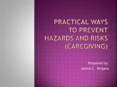Practical Ways To Prevent Hazards And Risks Caregiving Practical Ways To Prevent Hazards And Risks Caregiving