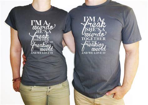 Couples Shirts Custom Tees And T Shirts Couples T Shirt Im A Weirdo
