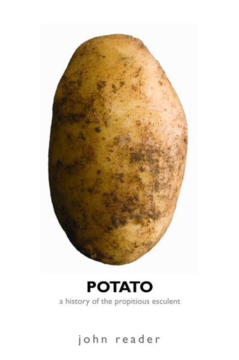 book review potato a history of the propitious esculent
