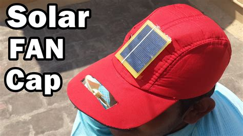 how to a solar fan how to a solar fan cap at home diy