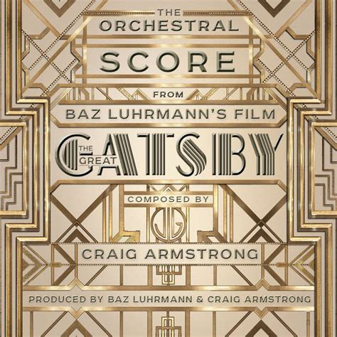 theme song in the great gatsby the orchestral score from baz luhrmann s film the great