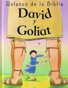 imagenes biblicas de david y goliat david y goliat relatos de la biblia por smith kathryn