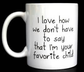 Coffee Mugs For Guys funny coffee mug favorite child ceramic coffee mug quote