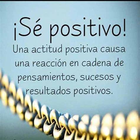 imagenes y frases de actitud positiva mensajes positivos 171 im 225 genes frases y pensamientos bonitos