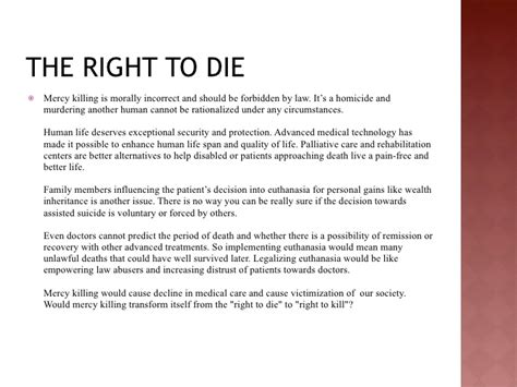 The Right To Die Essay by The Right To Die Class Powerpoint