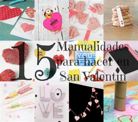 como hacer manualidades de san valentin 15 manualidades 15 manualidades para hacer en san valent 237 n petit on
