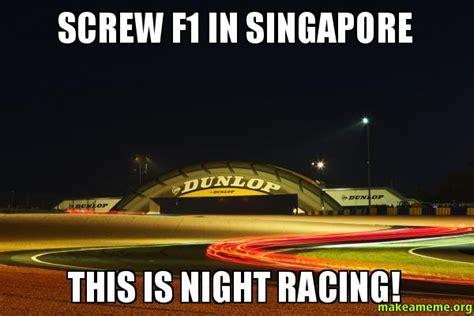 Singapore Meme - singapore at night memes