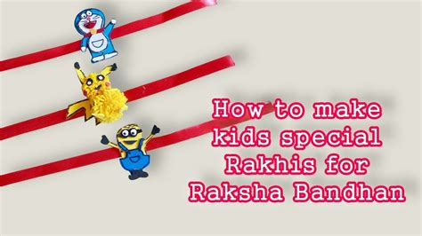 how to make special rakhi for raksha bandhan i rakhi