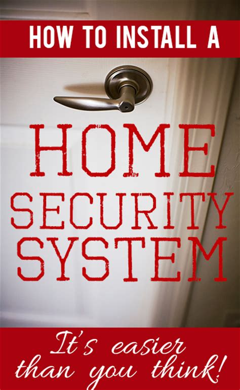 how to install a whole house security system