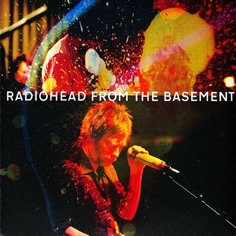 radiohead in the basement in rainbows from the basement radiohead listen and