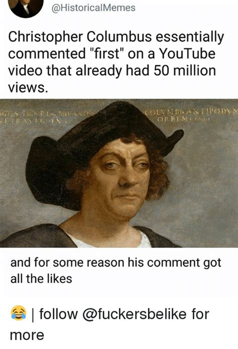 Christopher Columbus Memes - christopher columbus essentially commented first on a