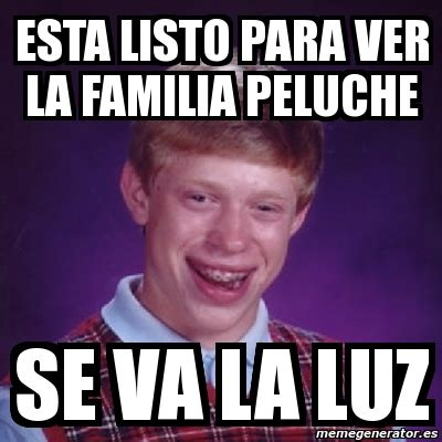 imagenes memes familia meme bad luck brian esta listo para ver la familia