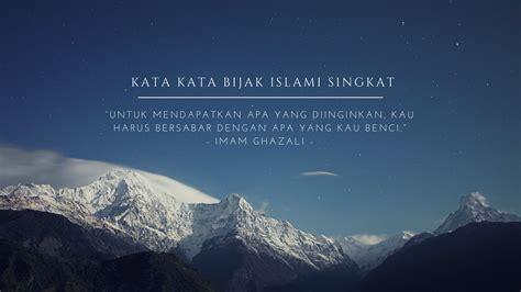 kata kata bijak islami singkat kekinian mutiara