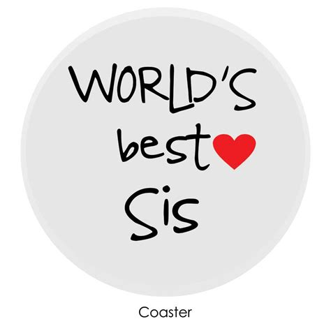 World Best Sister Gift Her For Sister