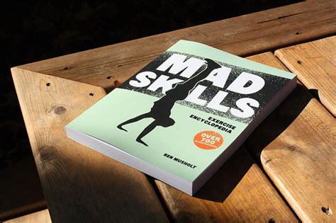 mad skills exercise encyclopedia 2nd edition an illustrated guide to 1000 bodyweight and free weight movements books mad skills exercise encyclopedia cool