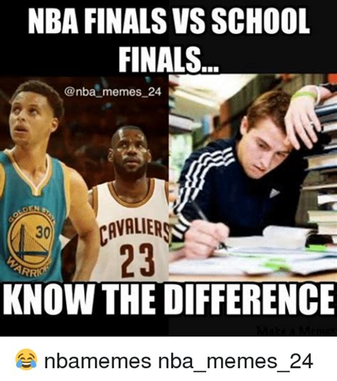 nba finals vs school finals memes 24 cavaliers arr know