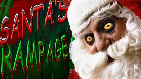 santa s santa s rampage youtube