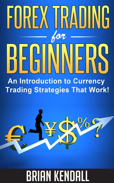 forex tutorial introduction to currency trading forex introduction books and stock market investopedia