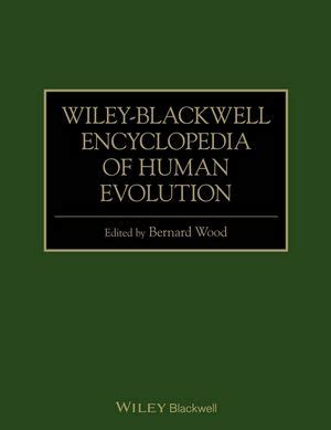 Wiley Blackwell Desk Copy wiley wiley blackwell encyclopedia of human evolution