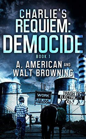 s requiem resistance books s requiem democide by walt browning reviews