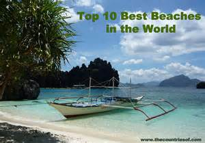 best beaches in the world to visit top 10 best and most beautiful beaches in the world 2014 countries of the world