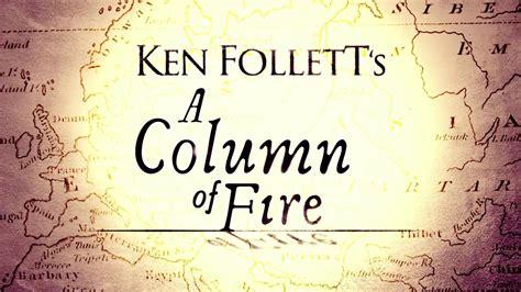 libro a column of fire ken follett presenta una columna de fuego 1 youtube