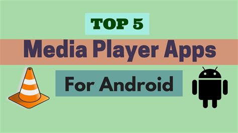 best media player for android 5 best media player apps for android 2017