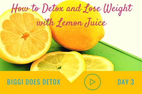 Lemon Water Detox For 3 Days by Biggi Does Detox Day 3 Nourish Play