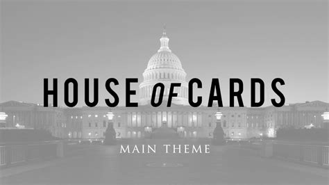 house of cards intro music house of cards main theme music youtube