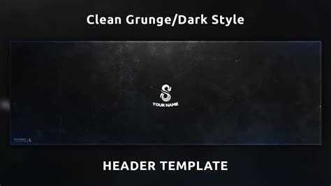 Clean Grunge Dark Style Header Twitter Header Template Youtube Clean Banner Template