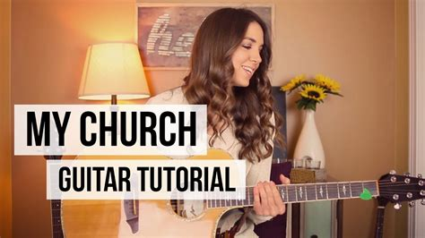maren morris guitar my church maren morris guitar tutorial youtube