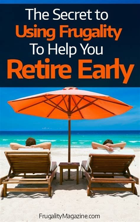 three requirements to retire early early retirement how to retire early thanks to frugality