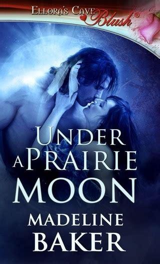 A Prairie Moon madeline baker a prairie moon