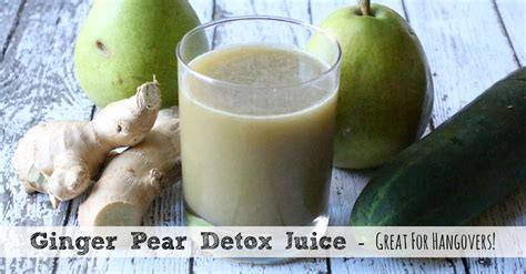 Detox Hangover Cure by Pear Detox Juice Best Hangover Cure Need