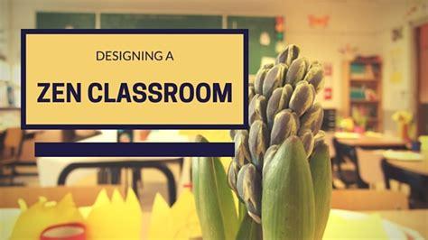 Calming Home Decor Teacher Tip 3 Tips For A Calm Classroom Environment