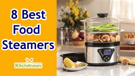 best food reviews best food steamers 2016 food steamer reviews kitchenzon